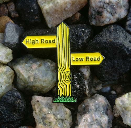 Pin - High Road / Low Road