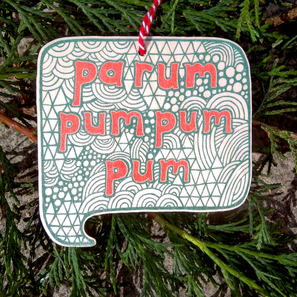 Parum pum pum pum wooden decoration