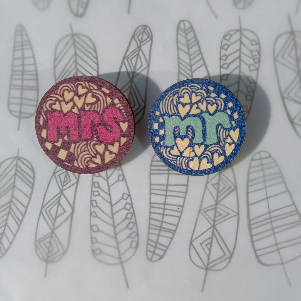 SALE - Mr & Mrs wooden circular Brooches