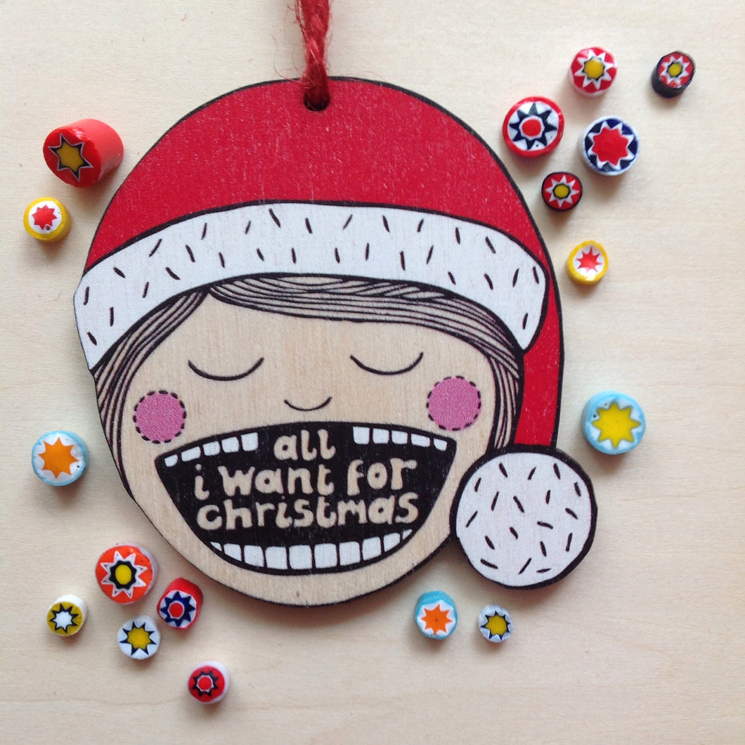 SALE - All I want for Christmas decoration