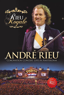 Andre' Rieu - Rieu Royale - Coronation Concert Live In Amsterdam -  [DVD]