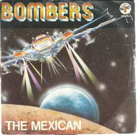 "Bombers - The Mexican [7"" Vinile]"