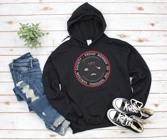 Sarcasm Society Hooded Sweatshirt
