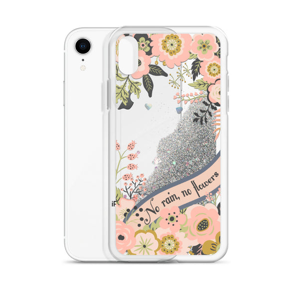 No Rain No Flowers Liquid Glitter Iphone Case