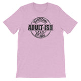Adultish Unisex T-Shirt - Esdee Designs