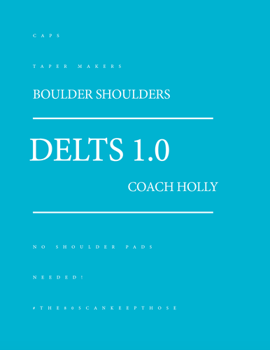 DELTS 1.0 Shoulder Training Program-Delts-Coach Holly