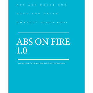 ABS ON FIRE 1.0 Training Program-Programs-Coach Holly
