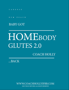 GLUTES HomeBody - At-Home Leg and Glute Training Program-Glutes-Coach Holly