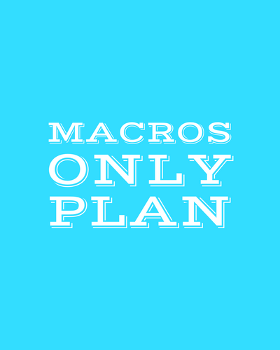 Macros Only Plan-Coach Holly