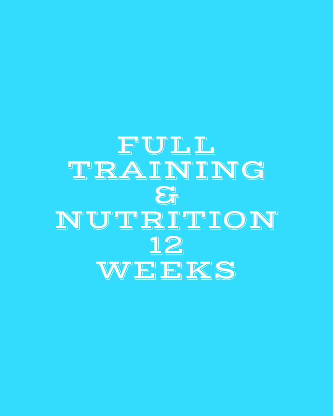 Full Training & Nutrition Program, 12 weeks-Coach Holly