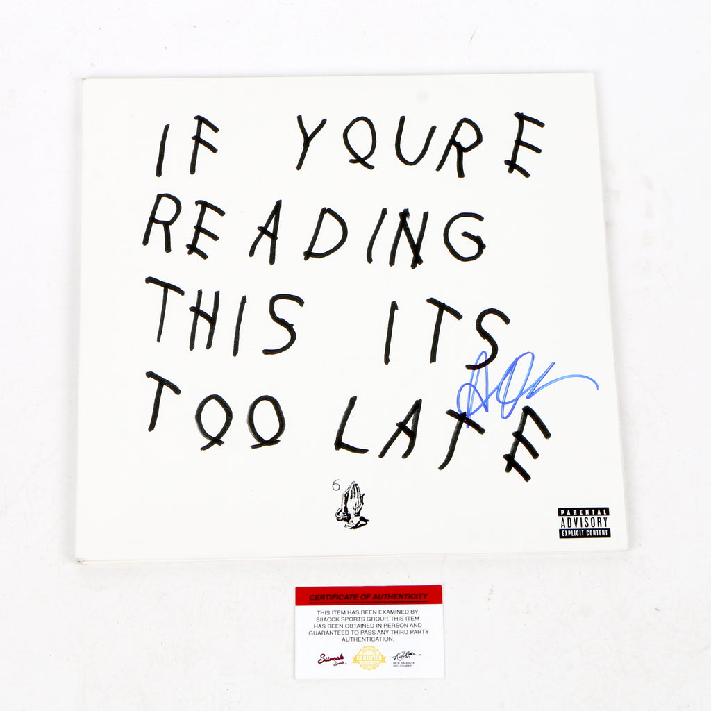 Drake Signed If You're Reading This Its Too Late Vinyl