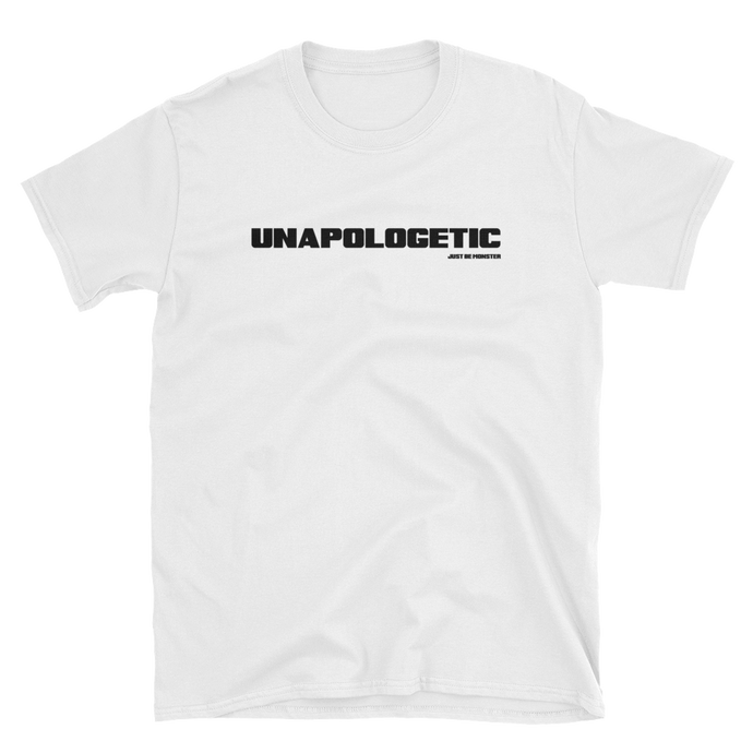 Just Be MONSTER Unapologetic Short Sleeve Tee - White