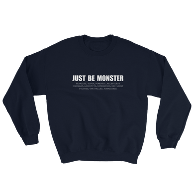 Just Be MONSTER Definition Sweatshirt - Navy