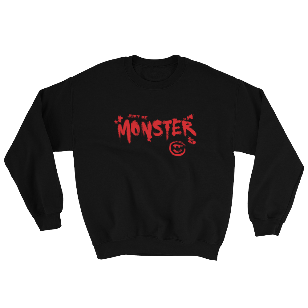 Just Be MONSTER Slasher Movie Sweatshirt - Black