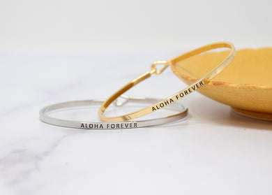Aloha Forever - Bracelet Bangle with Message for Women Girl Daughter Wife Holiday Anniversary Special Gift