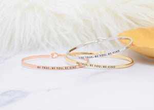 Be True Be You Be Kind- Bracelet Bangle with Message for Women Girl Daughter Wife Holiday Anniversary Special Gift