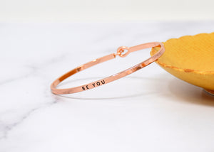 Be you - Bracelet Bangle with Message for Women Girl Daughter Wife Holiday Anniversary