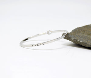 Brave - Bracelet Bangle with Message for Women Girl Daughter Wife Holiday Anniversary Special Gift