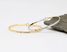 Load image into Gallery viewer, Be the change- Bracelet Bangle with Message for Women Girl Daughter Wife Holiday Anniversary Special Gift