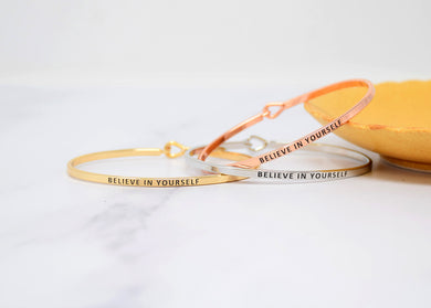 Believe in Yourself - Bracelet Bangle with Message for Women Girl Daughter Wife Holiday Anniversary Special Gift