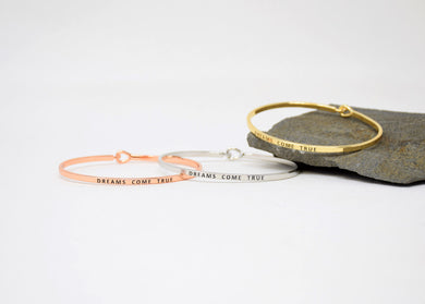 Dreams Come True - Bracelet Bangle with Message for Women Girl Daughter Wife Holiday Anniversary Special Gift