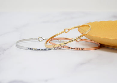 Find Your Wings and Fly - Bracelet Bangle with Message for Women Girl Daughter Wife Holiday Anniversary Special Gift