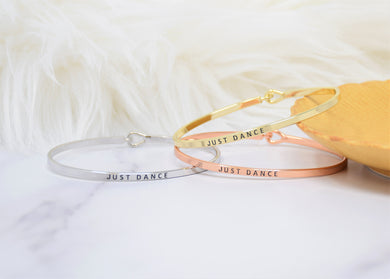 Just Dance - Bracelet Bangle with Message for Women Girl Daughter Wife Holiday Anniversary Special Gift