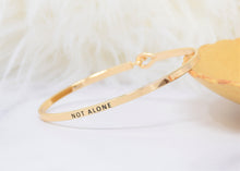 Load image into Gallery viewer, Not Alone - Bracelet Bangle with Message for Women Girl Daughter Wife Holiday Anniversary Special Gift