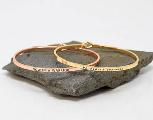 Now Im a warrior - Bracelet Bangle with Message for Women Girl Daughter Wife Holiday Anniversary Special Gift