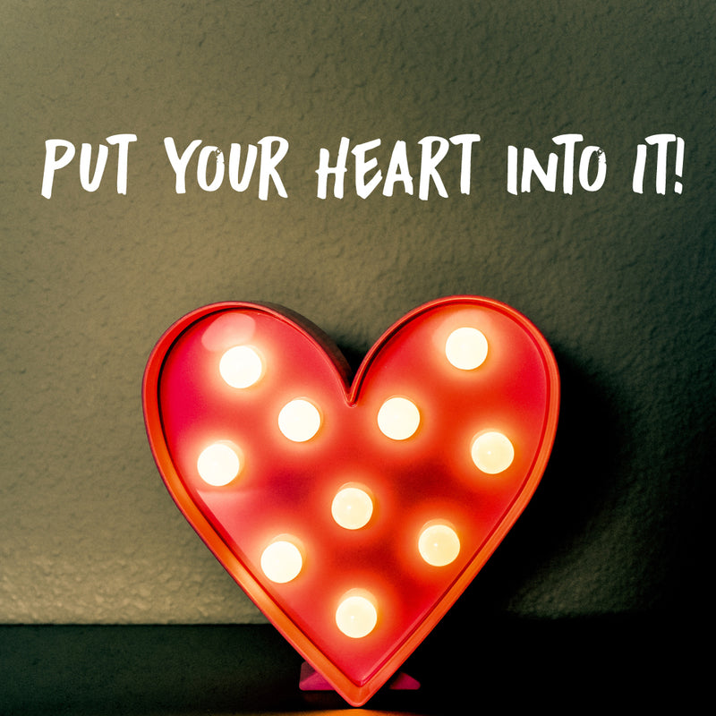 Put Your Heart Into It - Valentine's Day Gift Ideas