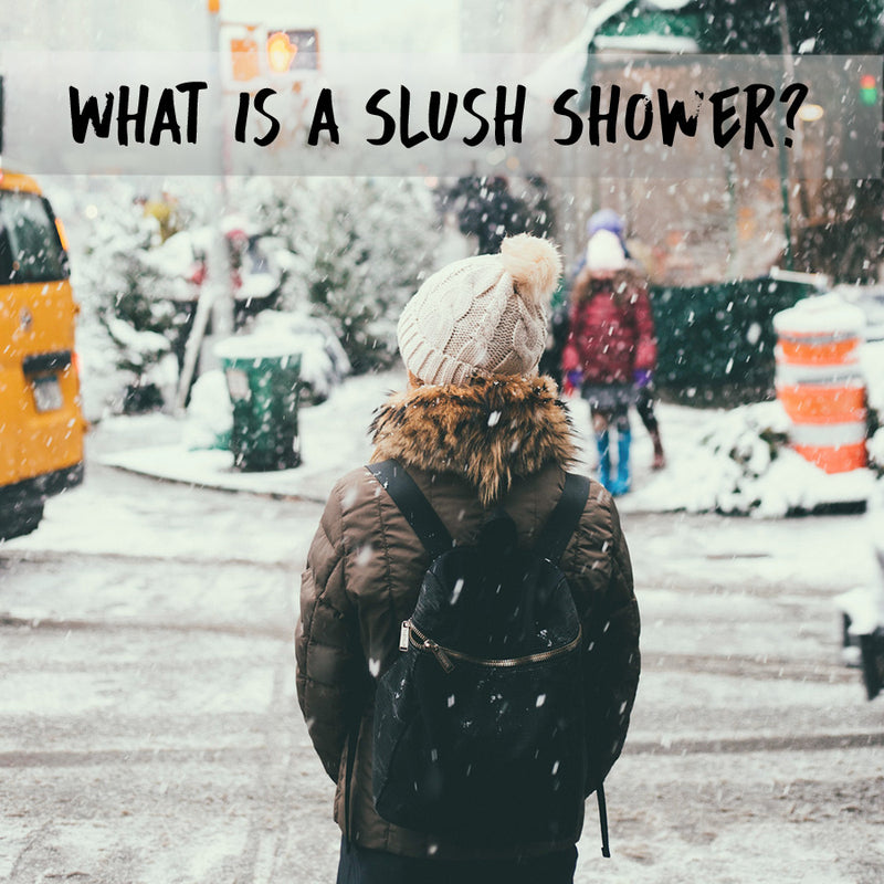 What is a Slush Shower?