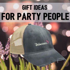 Gifts for Party People