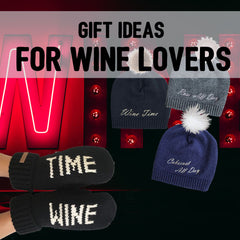 Gift Ides For Wine Lovers