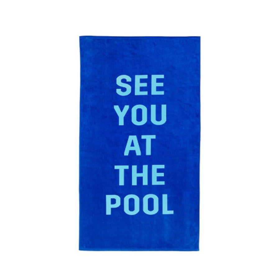 See You At The Pool Beach Towel