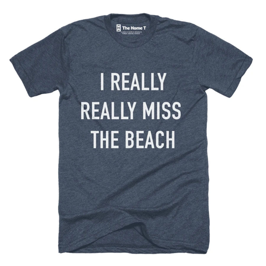 I Really Miss The Beach T-Shirt