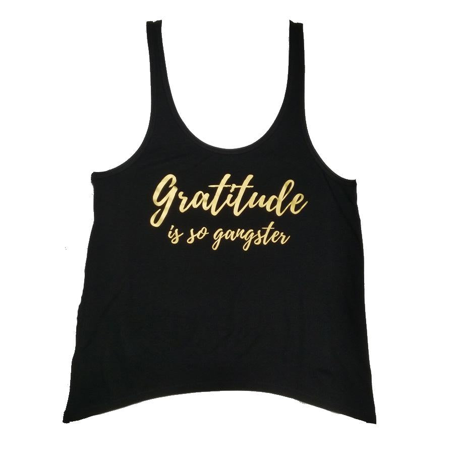Gratitude is So Gangster Slouch Slouch Tank
