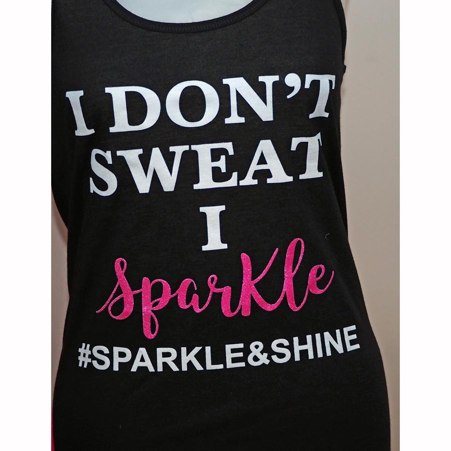 I Don't Sweat I Sparkle Womens Pink Sparkle Tank