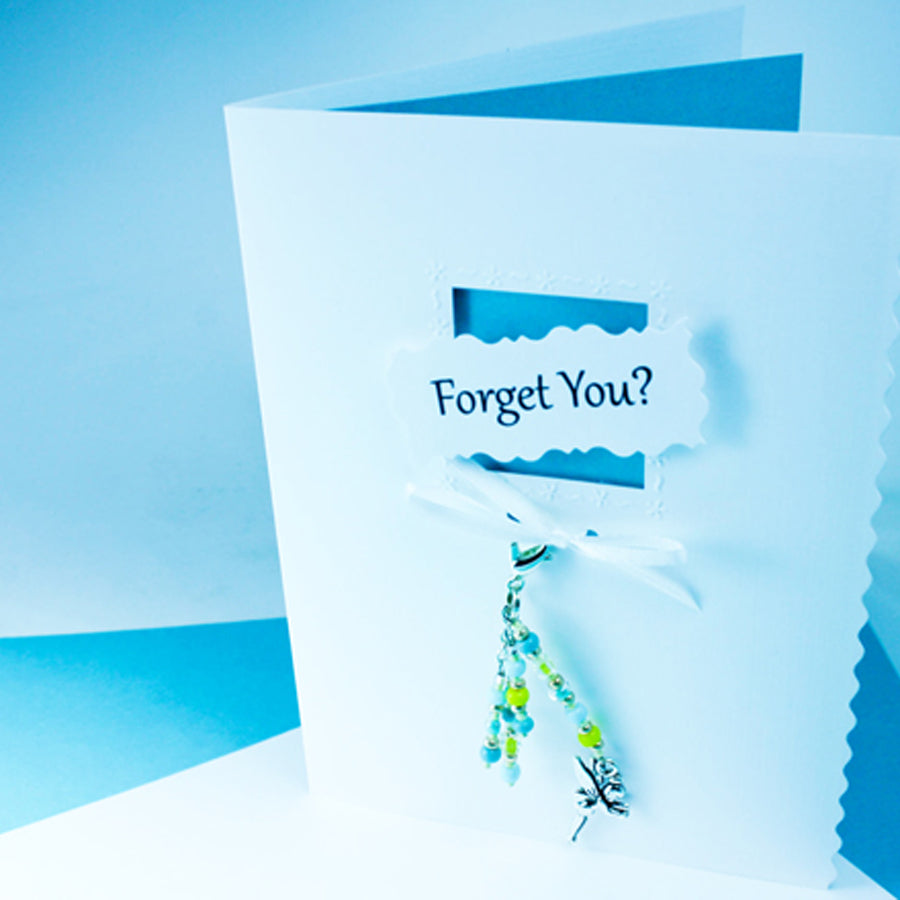 Forget You Greeting Card & Charm
