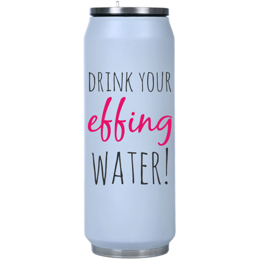 Drink Your Effing Water Insulated Water Bottle