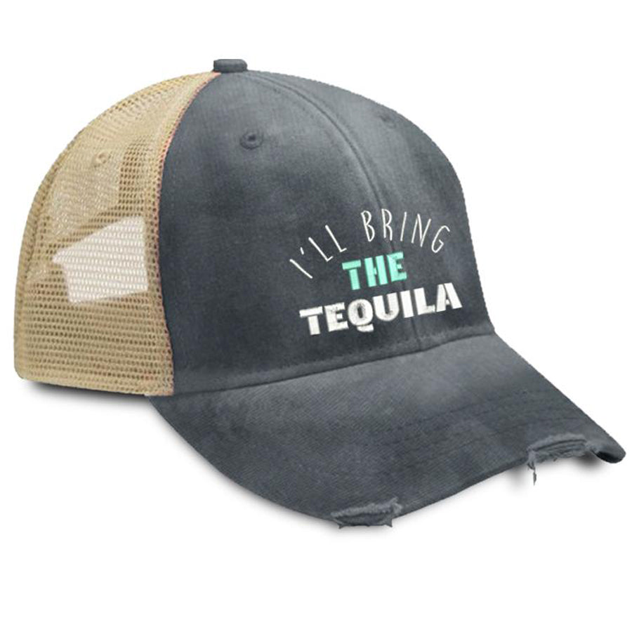 I'll Bring the Tequila Trucker Hat
