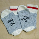 F You. I am Crushing It. Unisex Socks