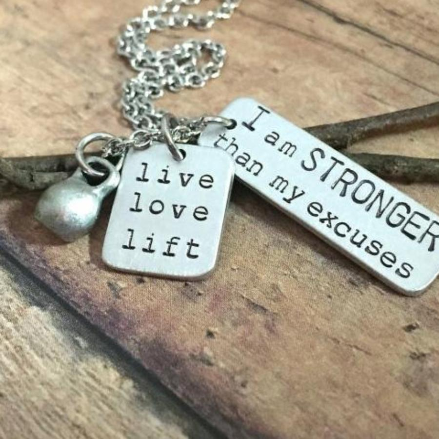 I am Stronger Than My Excuses Love to Lift Necklace