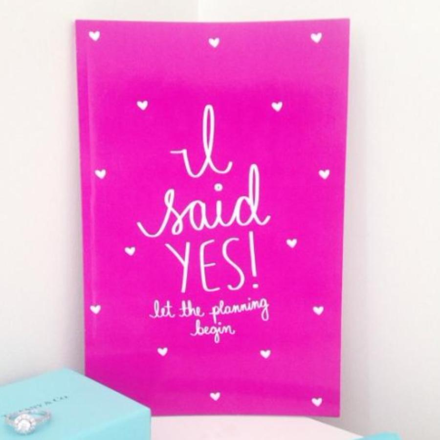 I Said Yes, Let the Planning Begin Notebook