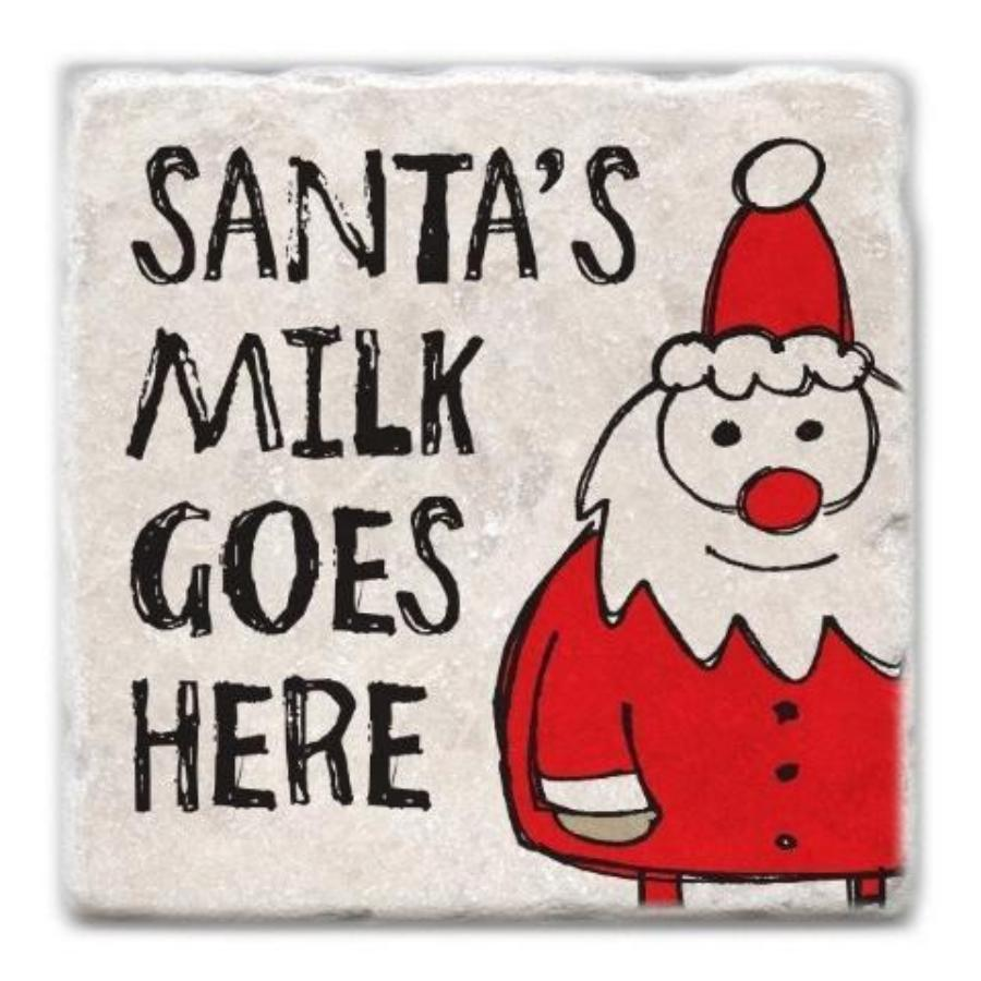 Santa's Milk Goes Here Marble Coaster