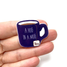 Load image into Gallery viewer, Hug in a mug tea lover brooch pin