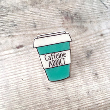 Load image into Gallery viewer, Caffeine addict coffee cup pin brooch