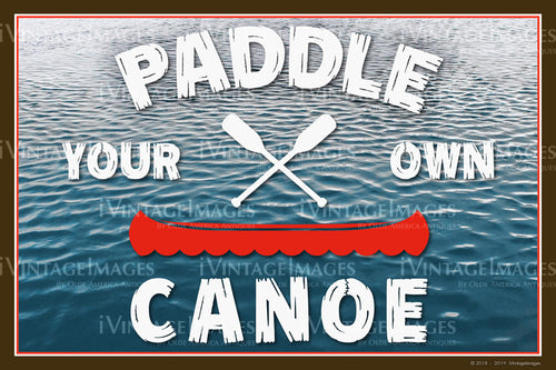 Paddle Your Own Canoe - 016