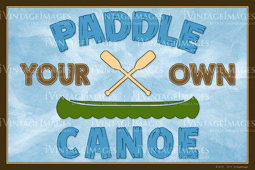Paddle Your Own Canoe - 017