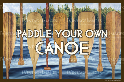 Paddle Your Own Canoe - 018