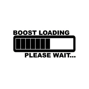 """BOOST LOADING - PLEASE WAIT"" - 7EIGHTY AUTO"